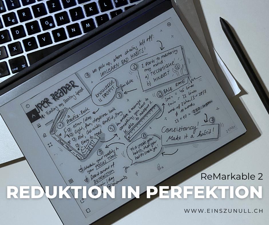 Reduktion in Perfektion: Eine Liebeserklärung an mein reMarkable 2