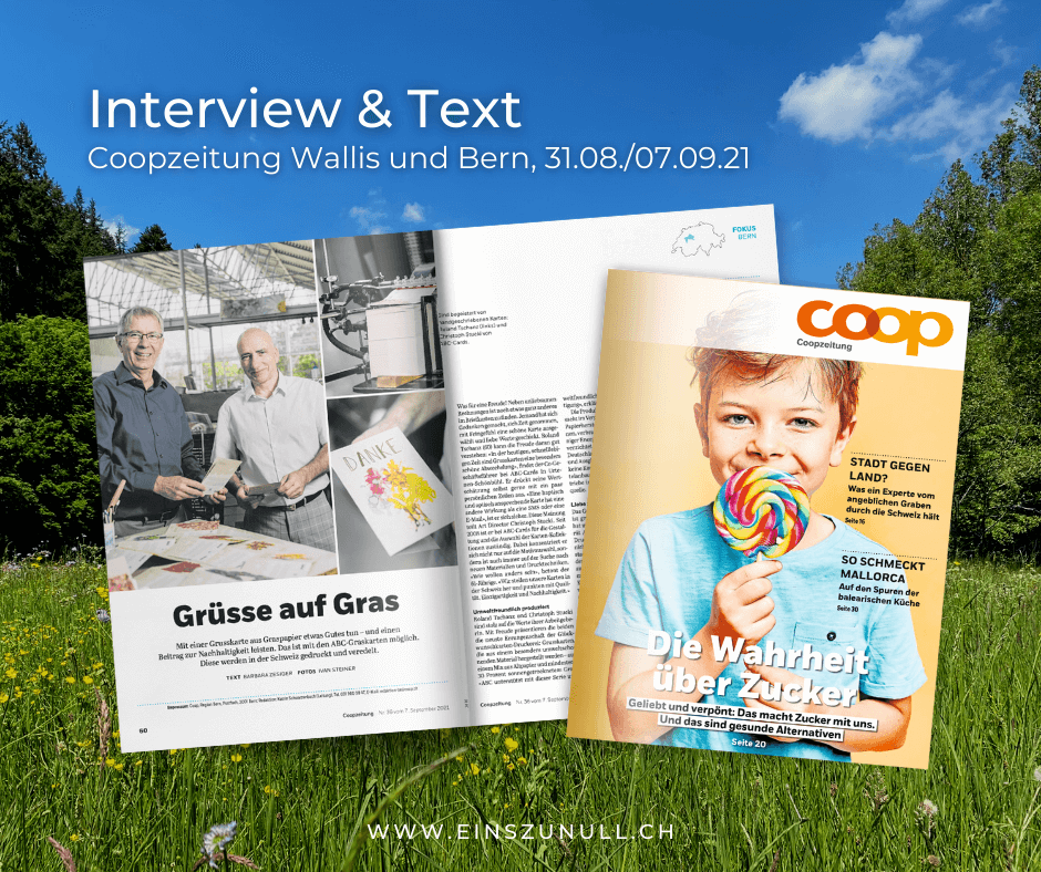Grüsse auf Gras: Interview und Text für die Coopzeitung