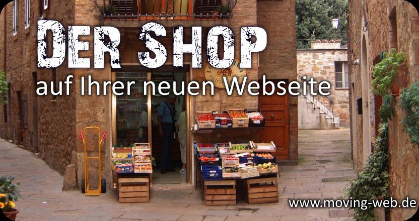 Online Shop einrichten auf Ihrer Homepage: Stellen Sie selber Artikel und Produkte für den Online-Verkauf ein. Provisionsfreies Shop-System, Einrichtung durch die Webseitengestalter von moving web.