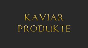 Grafik: Unsere Kaviar Produkte im Online Shop von GOLDEN CAVIAR