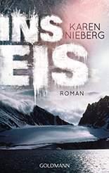 Karen Nieberg - Ins Eis