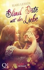 Kari Lessir - Blind Date mit der Liebe