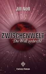Jill Noll - Zwischenwelt