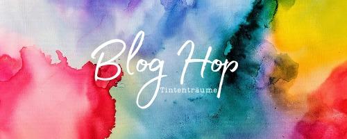 Blog Hop Tintenträume - Von Hand gemalt