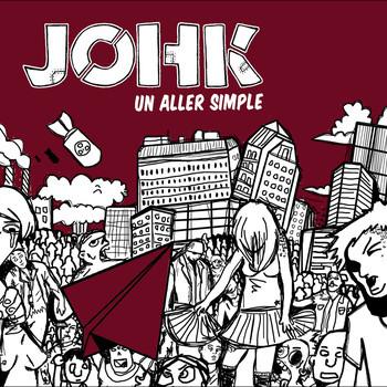 JOHK - Un aller simple