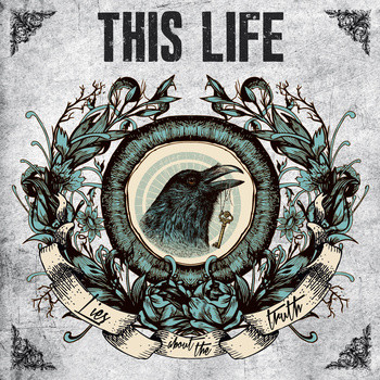 THIS LIFE - Lies about the truth