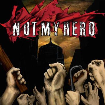 NOT MY HERO - EP