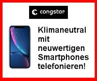 Neuwertiges gebrauchtes Handy bei Congstar bestellen