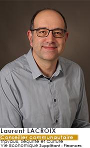 Laurent LACROIX - Conseiller Communautaire - Commissions Travaux, sécurité et Culture Vie économique