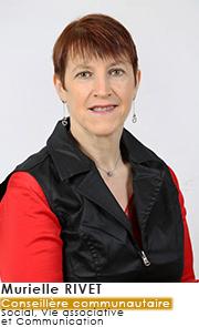 Murielle RIVET - Conseillère Communautaire - Commissions Social, vie association et Communication