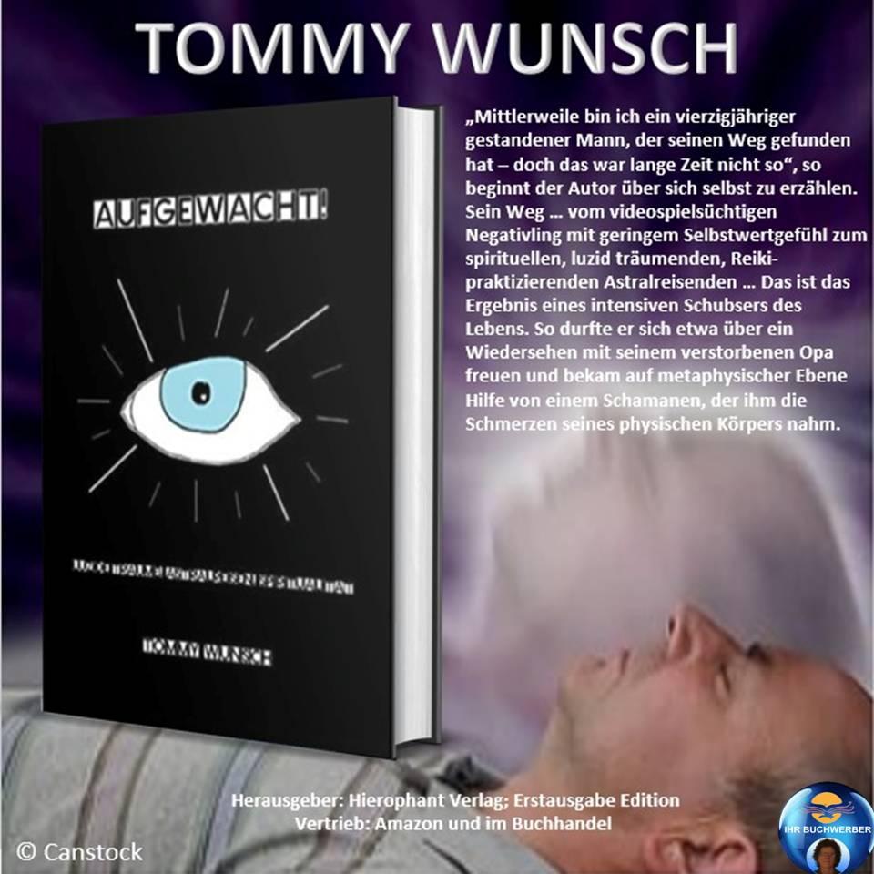 """""""AUFGEWACHT!"""" - Tommy Wunsch"""