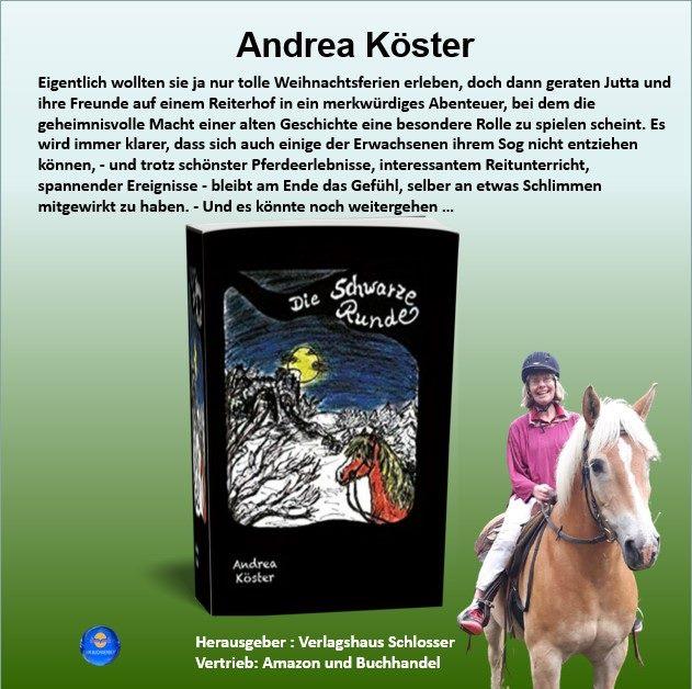 Die Schwarze Runde:  Ein geheimnisvoller Reiturlaub - Andrea Köster