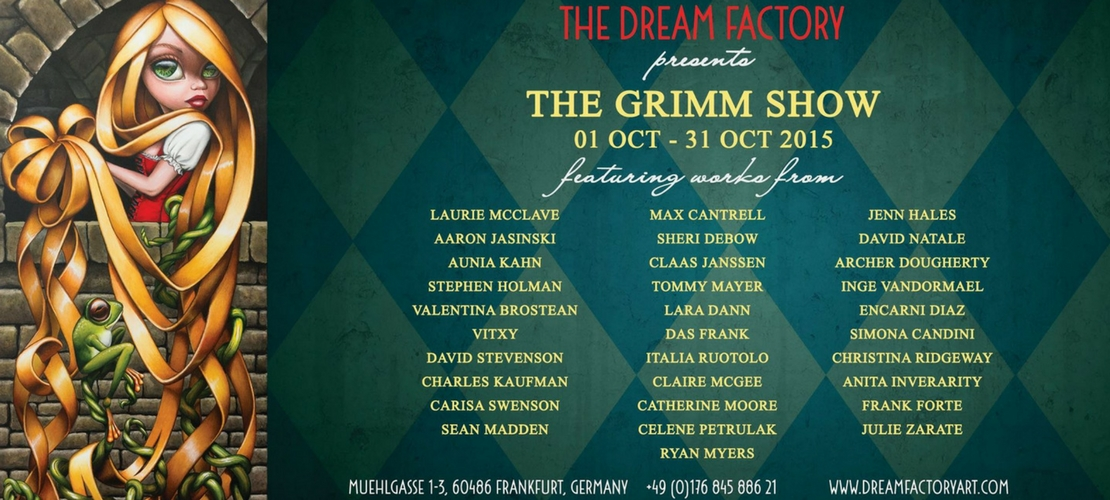"The Dream Factory, Ausstellung ""Grimm"""