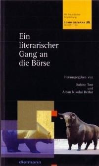 Buch: Ein literarischer Gang an die Börse