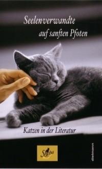 Buch: Seelenverwandte auf sanften Pfoten. Katzen in der Literatur