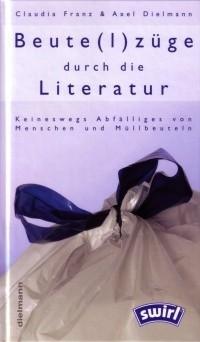 Buch: Beute(l)züge durch die Literatur