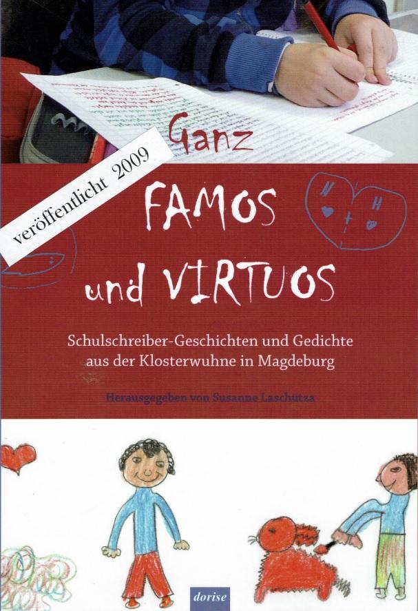 """2009: """"Ganz famos & virtuos"""" Herausgegeben von S. Laschütza"""