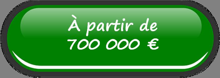 Vente à partir de 700 000 €
