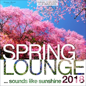 Spring Lounge 2018 - sounds like sunshine - DJ Maretimo