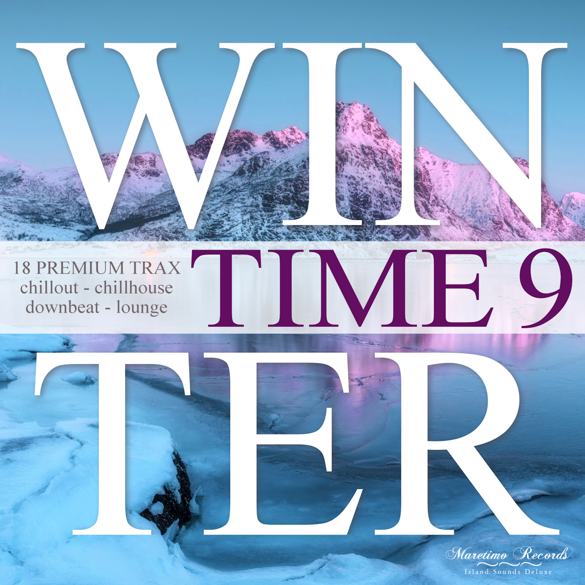 Out Now ! Winter Time Vol.9 - 18 Premium Trax - Chillout, Chillhouse, Downbeat Lounge (15.01.2021)