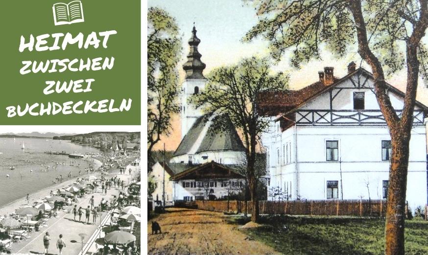 """Alte Bilder aus Waging mit Text """"Heimat zwischen zwei Buchdeckeln"""""""