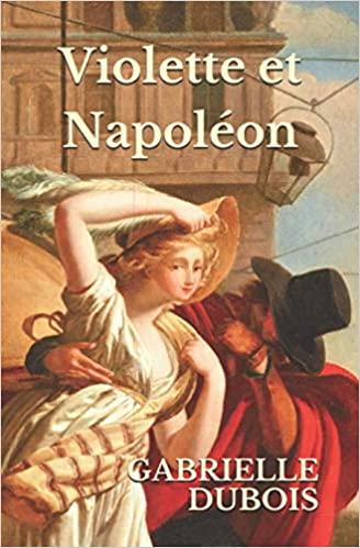 Violette et Napoléon, Gabrielle Dubois