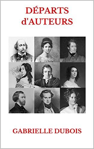 Départs d'Auteurs, recueil littéraire, Gabrielle Dubois jpg