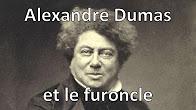 Alexandre Dumas et le furoncle