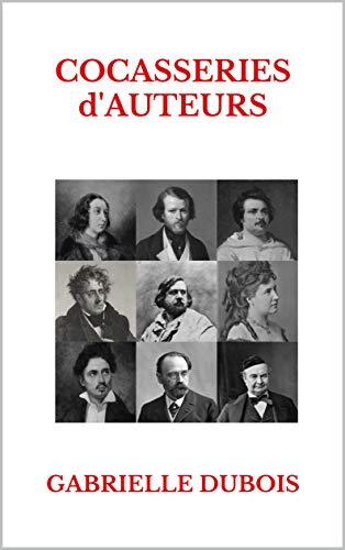 cocasseries d'auteurs, gabrielle dubois brèves auteurs