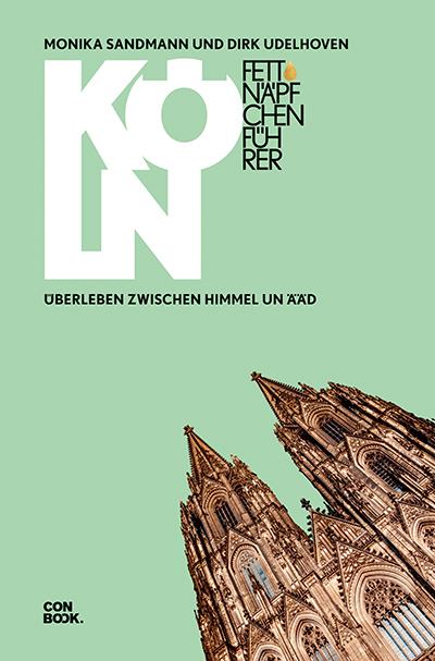 Fettnäpfchenführer Köln (C) Conbook Verlag