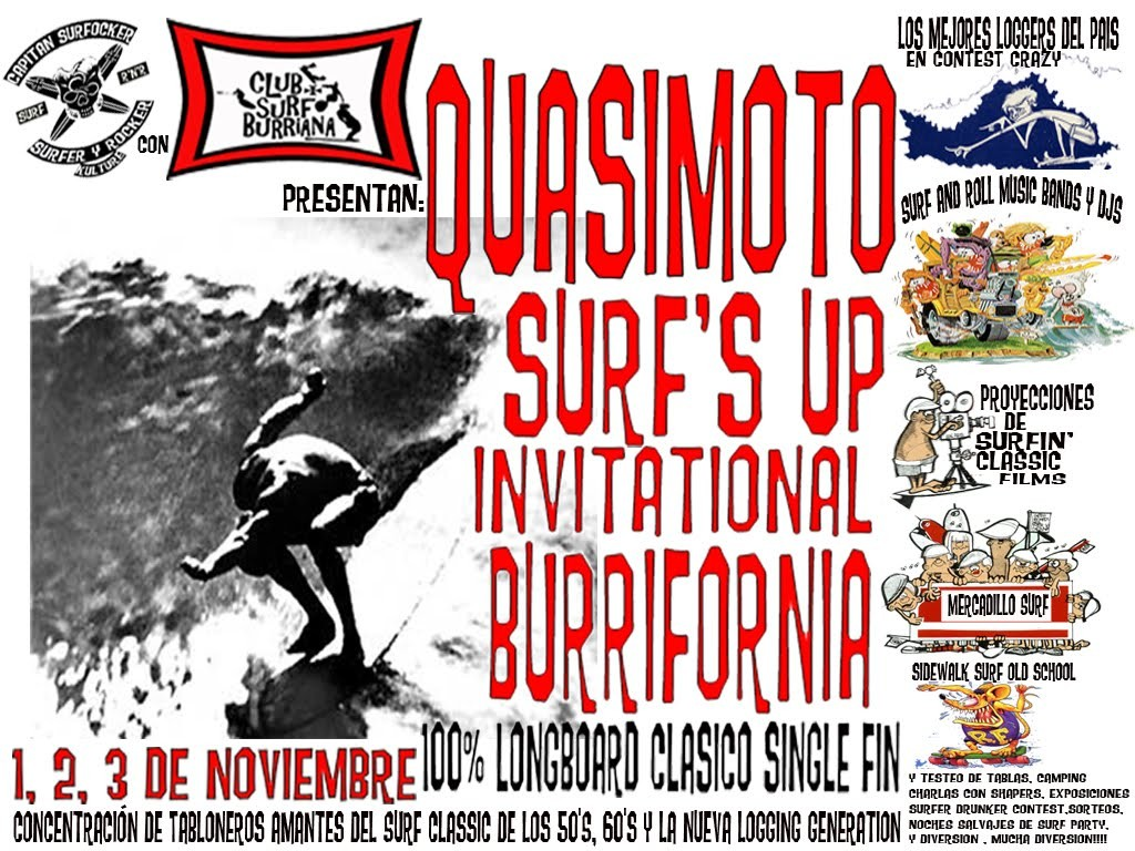 1º QUASIMOTO SURF´S UP INVITATIONAL BURRIFORNIA / 2012