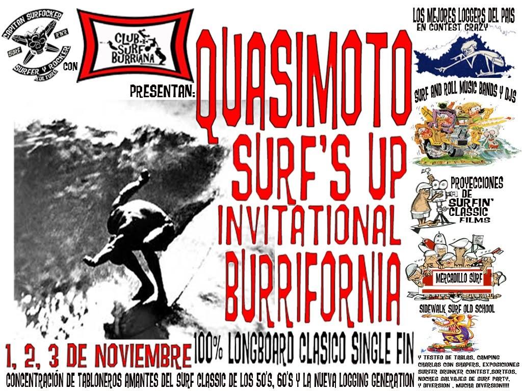 1º QUASIMOTO SURF´S UP INVITATIONAL BURRIFORNIA / 2012