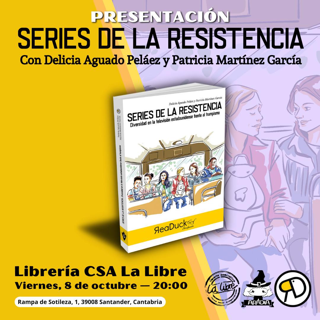 Presentamos Series de la Resistencia en La Libre (Santander)
