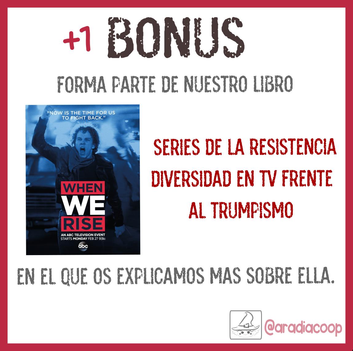 + 1 Bonus: ¡Forma parte de Series de la resistencia!