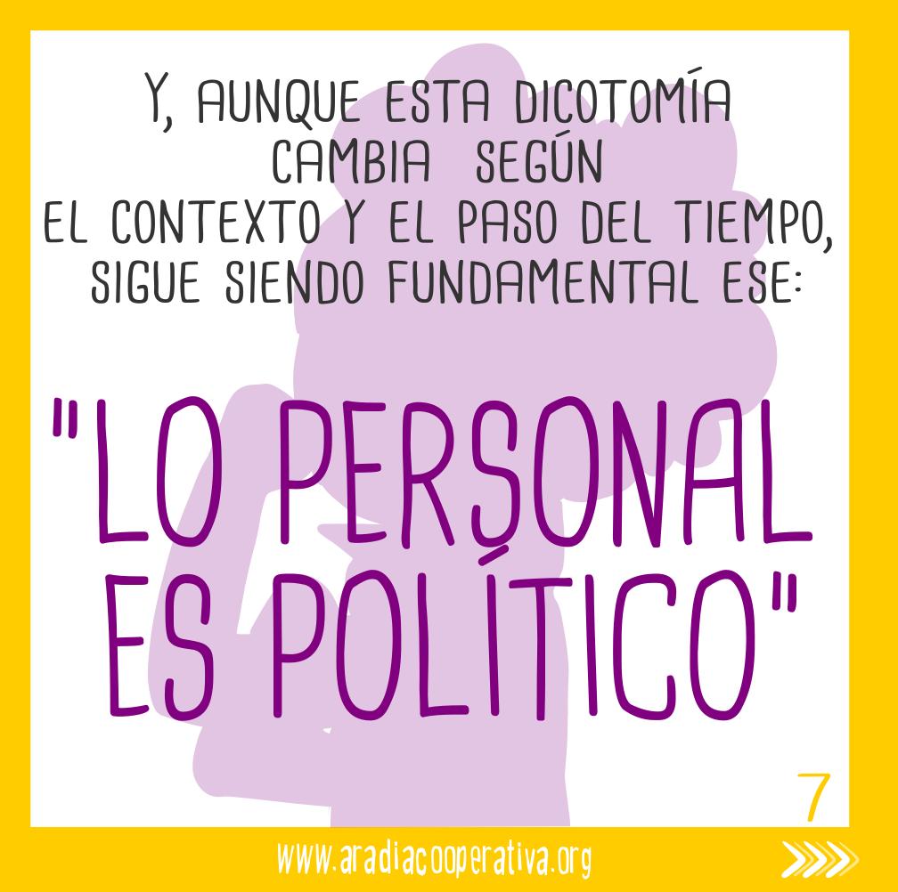 En definitiva, lo personal es político.
