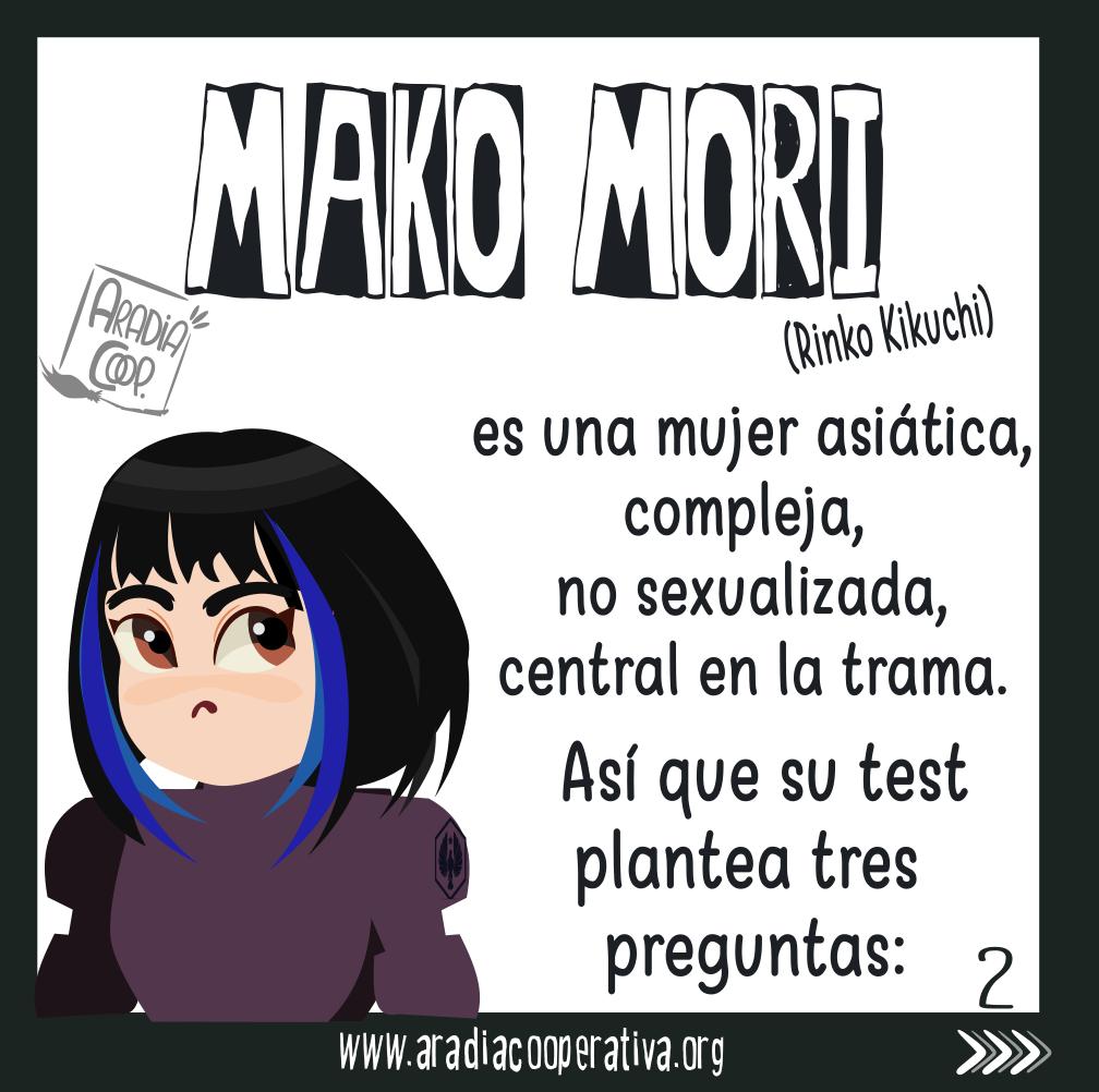Mako Mori es un papel central que no pasa Bedchel, así que nos propone: