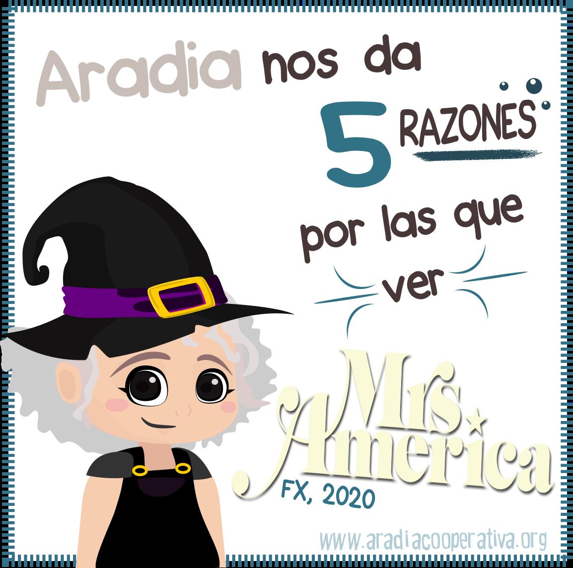 Aradia nos da 5 razones para ver la serie Mrs. America
