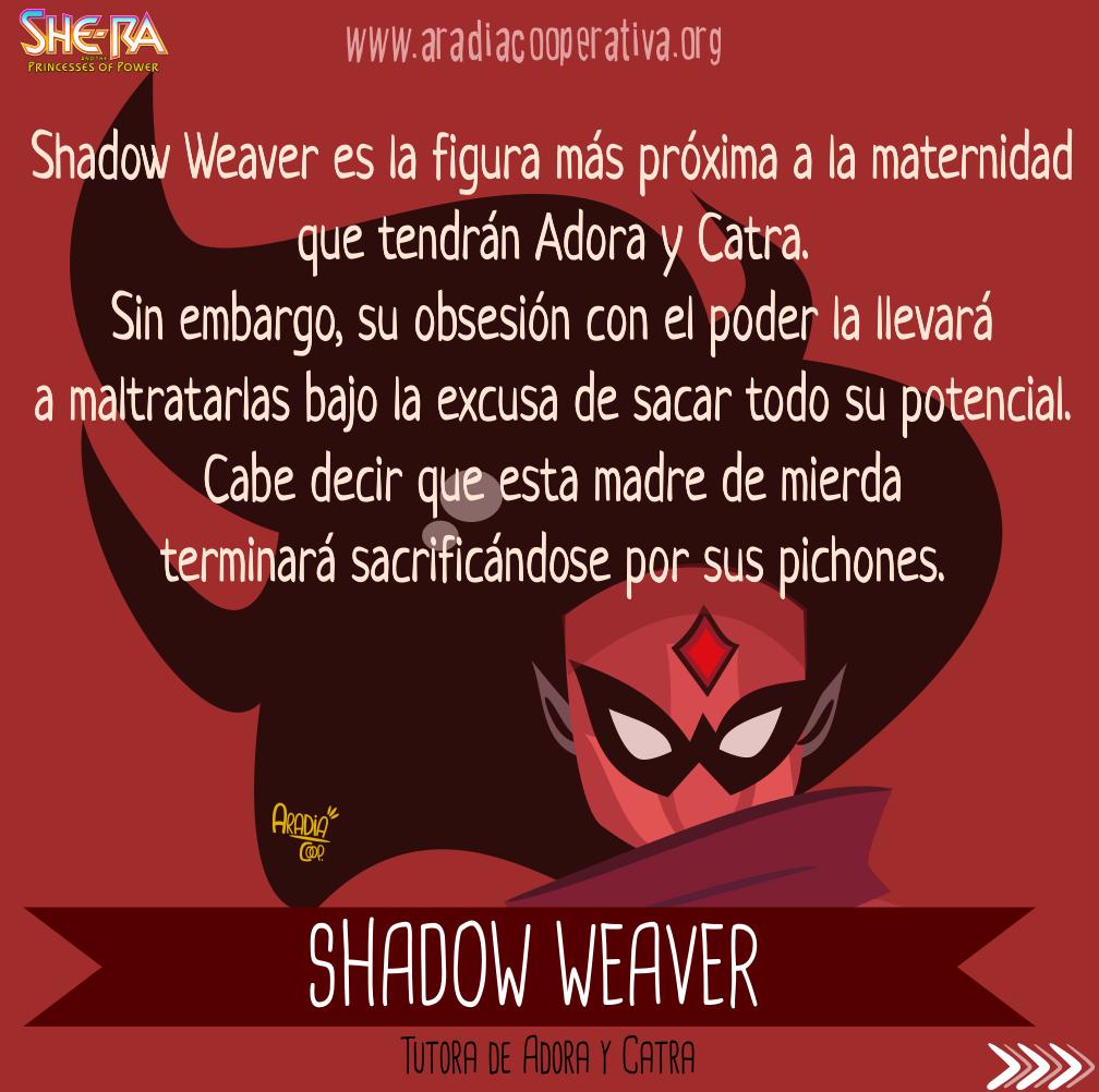4. Shadow Weaver