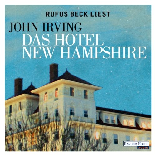 Das Hotel New Hampshire von John Irving