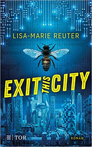 Exit this city von Lisa Marie Reuter
