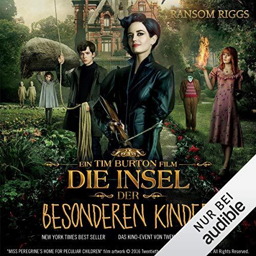 Die Insel der besonderen Kinder: Miss Peregrine 1 von Ransom Riggs