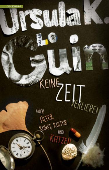 Keine Zeit verlieren von Ursula K. Le Guin