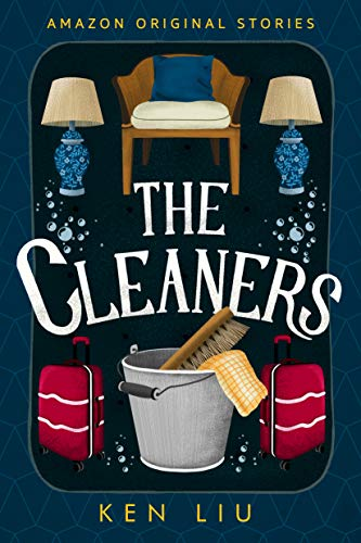 The Cleaners von Ken Liu