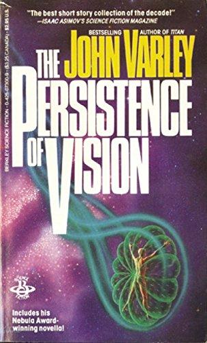 Persistence of Vision von John Varley