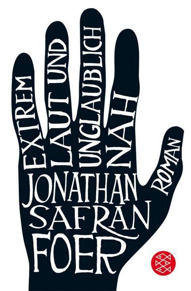 Extrem laut und unglaublich nah von Jonathan Safran Foer