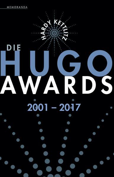 Die Hugo Awards 2001 - 2017