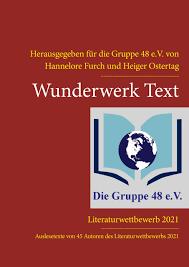 Anthologie: Wunderwerk Text - ausgewählte Texte des Wettbewerbs 2021