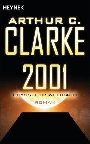 2001: Odyssee im Weltraum von Arthur C. Clarke