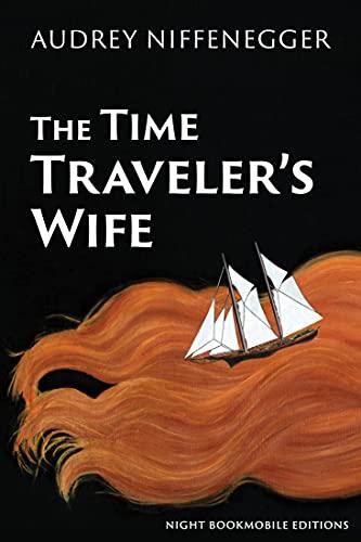 The Time Traveler's Wife von Audrey Niffenegger