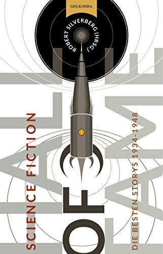 Science Fiction Hall of Fame 1: Die besten Storys 1934 - 1948